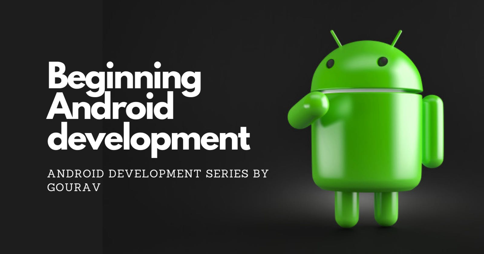 Beginning Android Development with Android Studio