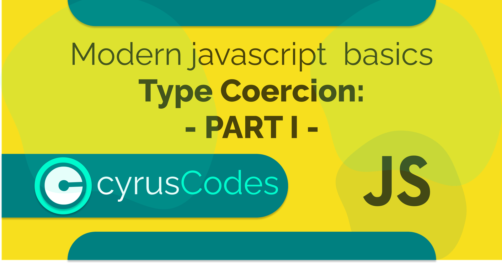 Modern Javascript Basics Part - I