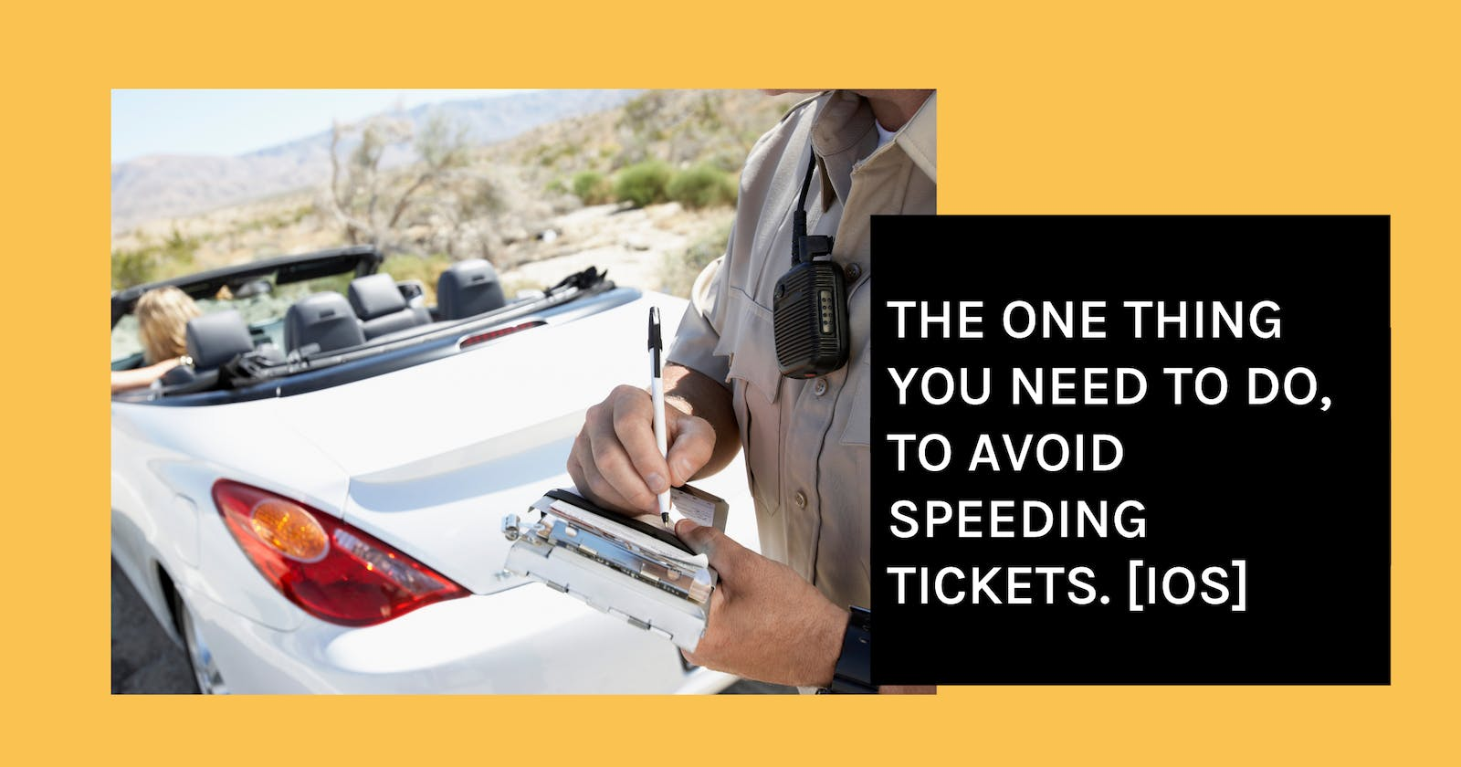 The One Thing You Need to Do, to Avoid Speeding Tickets. [iOS]