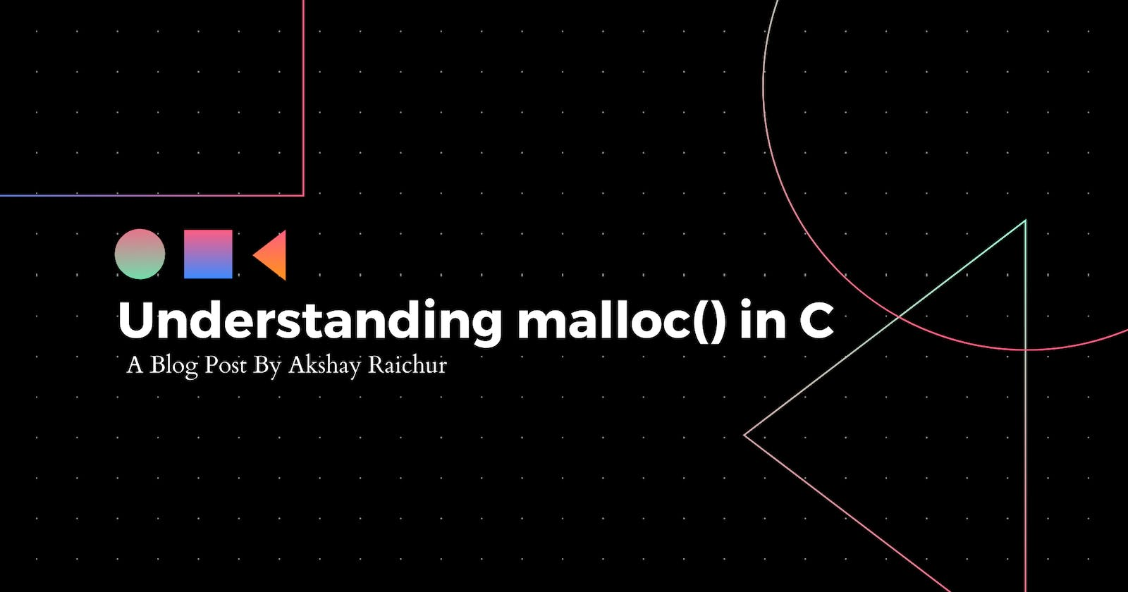 A brief note on how malloc() works in C