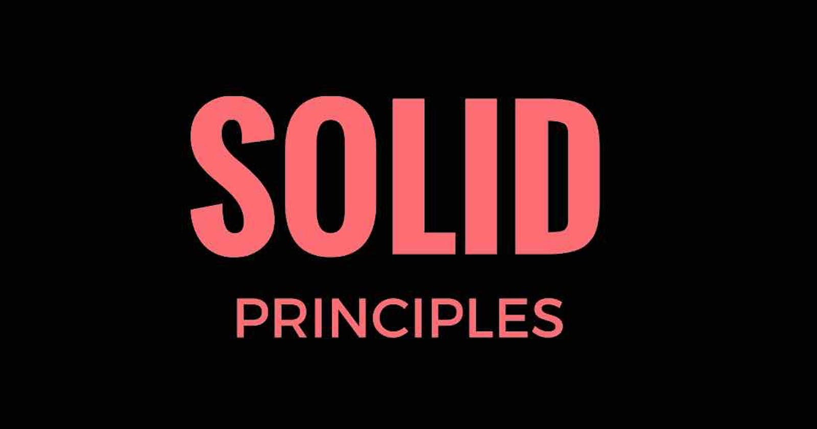 SOLID Principles in a glance