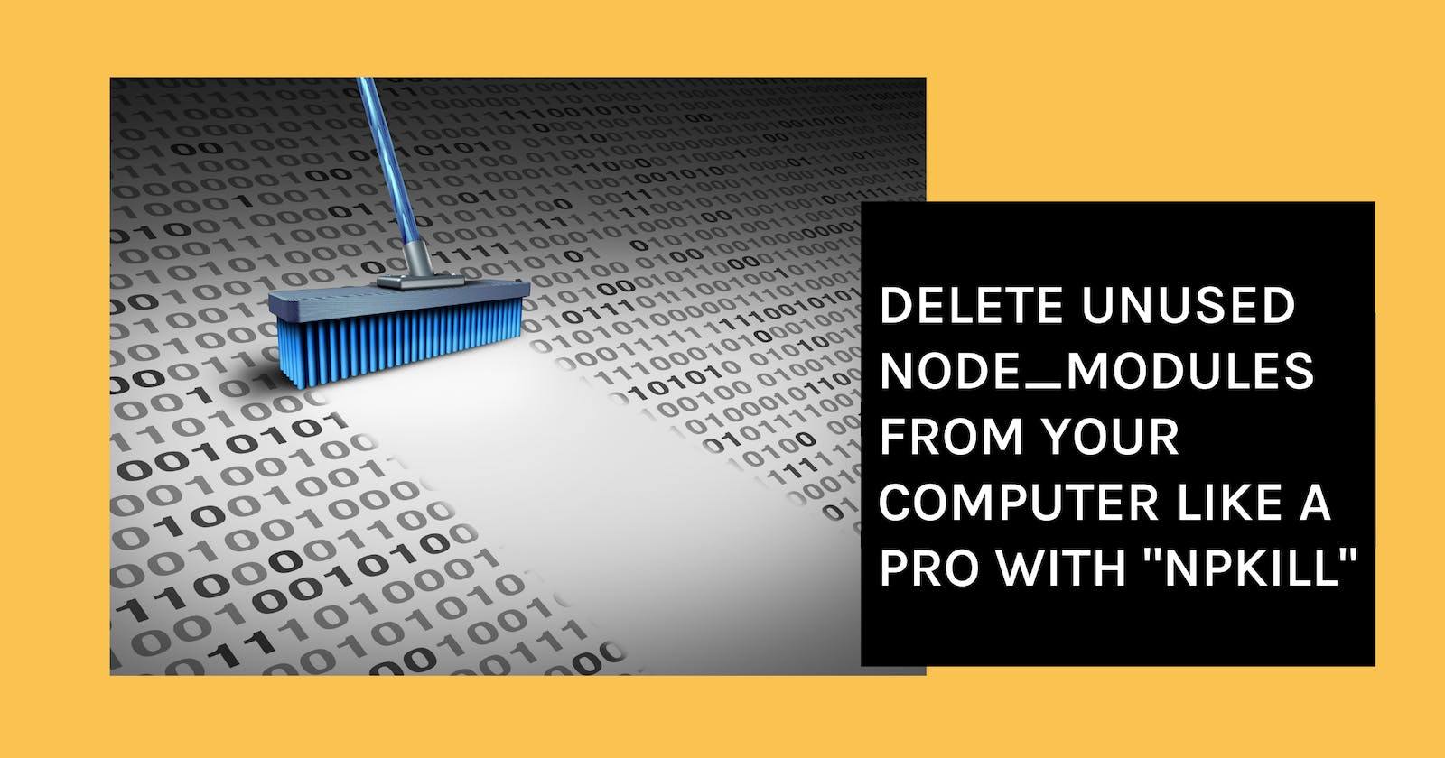 """Delete Unused node_modules From Your Computer Like a Pro With """"npkill"""""""