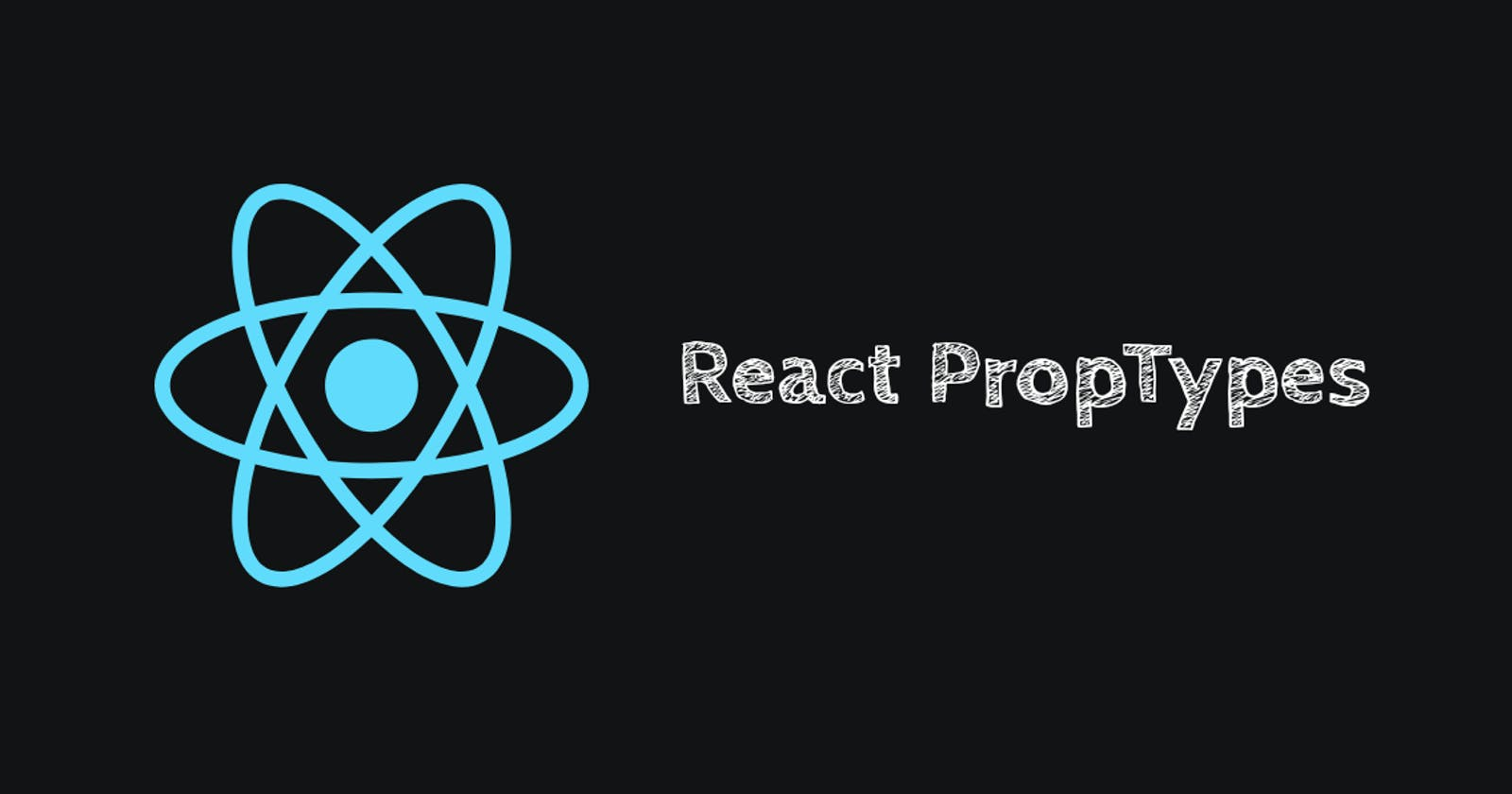 PropTypes in React