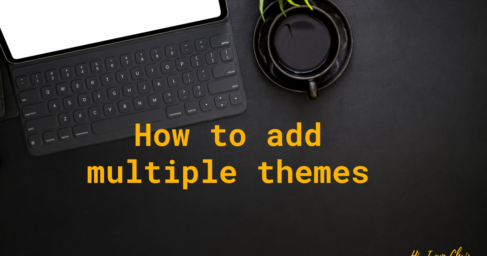 How to make multi-theme support using CSS variables