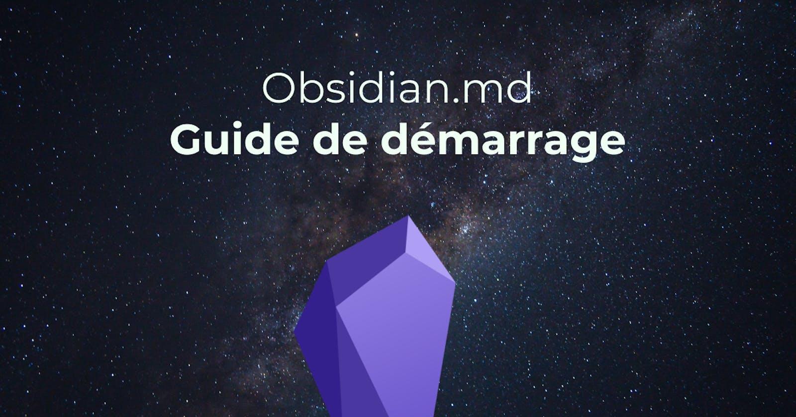 Obsidian.md - Guide de démarrage