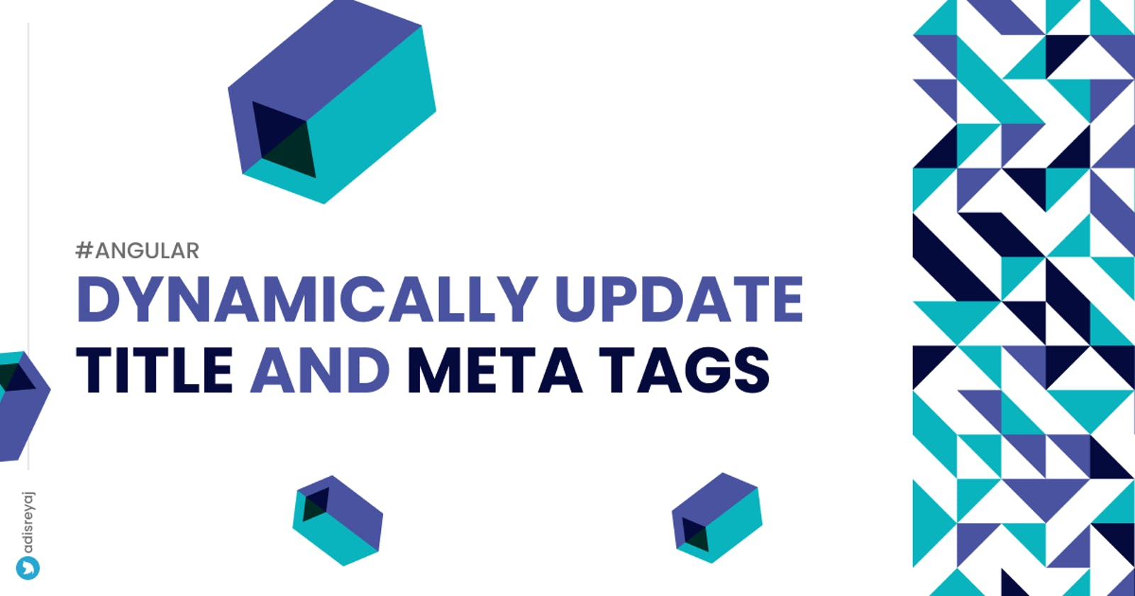 How I dynamically updated the Title and Meta Tags in my Angular application