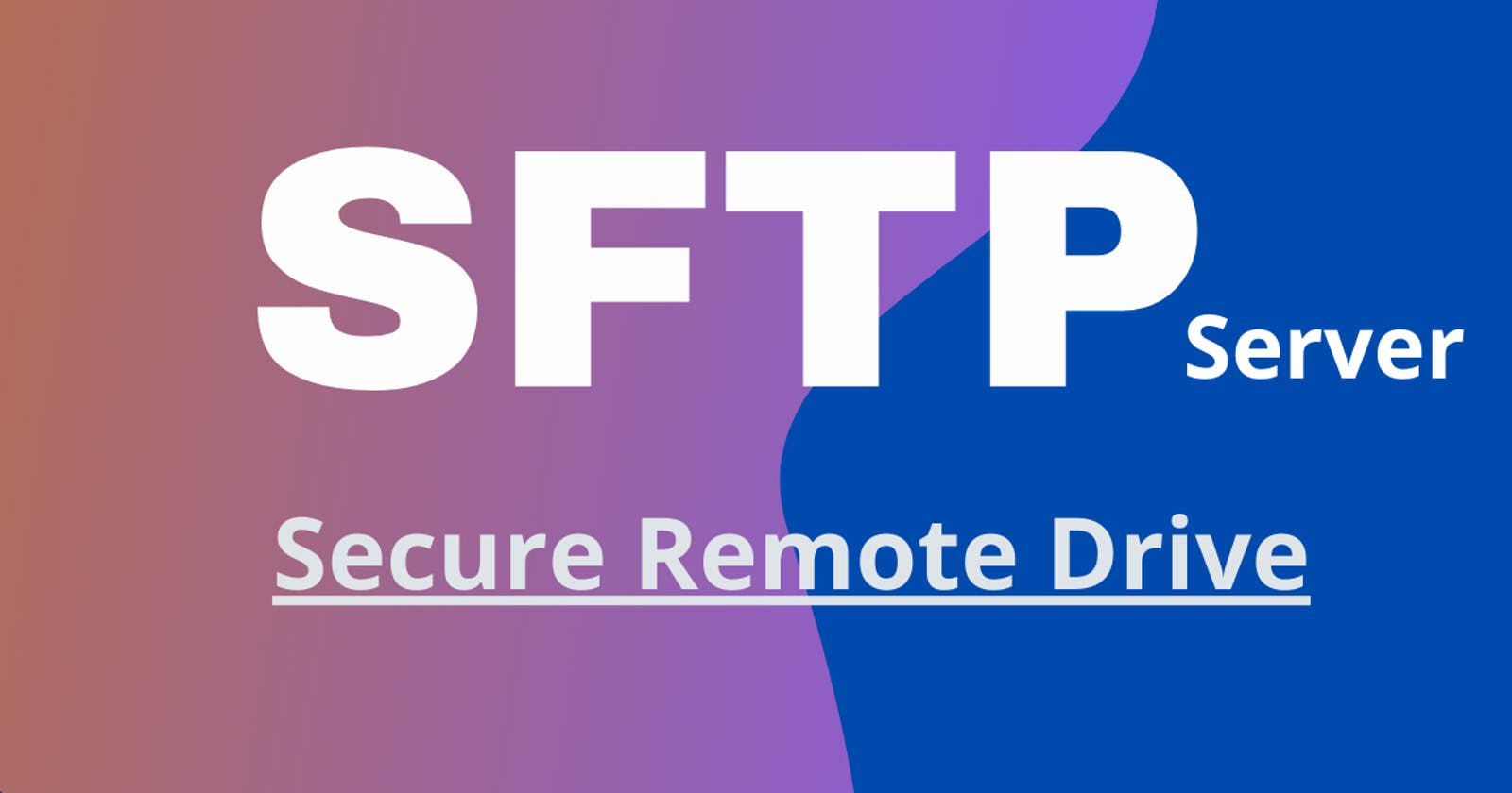 A step-by-step guide to set up an SFTP file transfer server in Linux