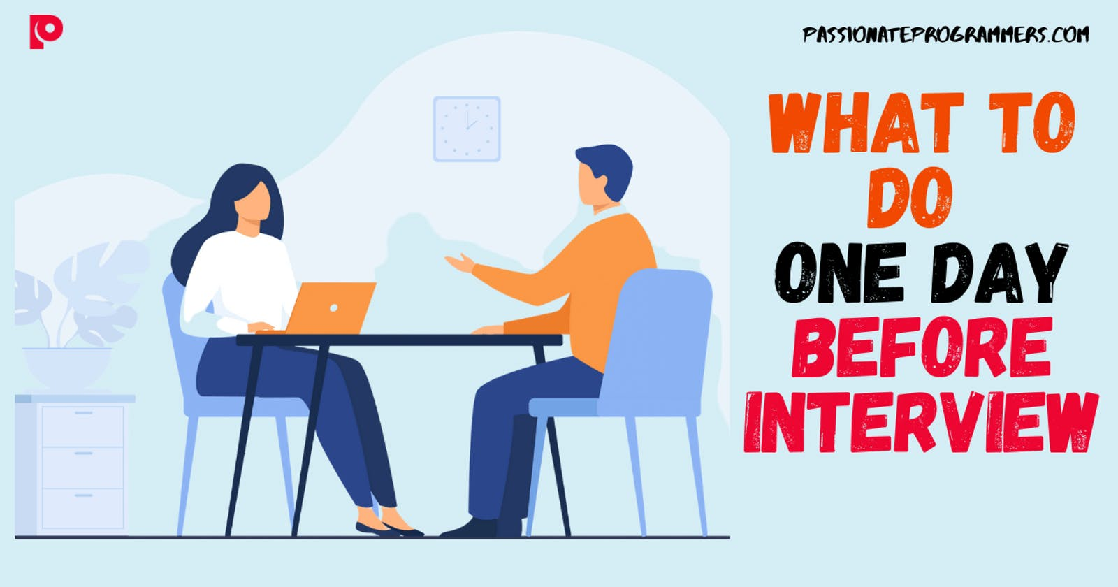 What to do One day before your Interview