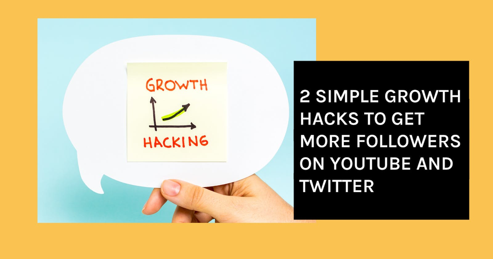 2 Simple Growth Hacks to Get More Followers on YouTube and Twitter