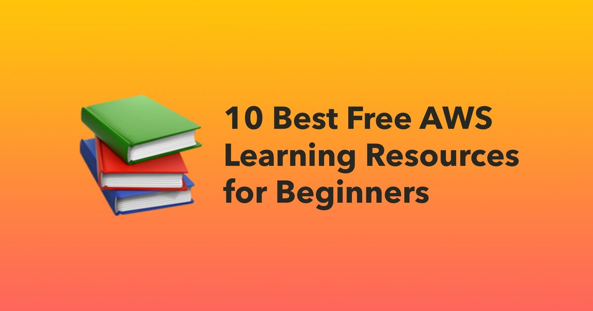 10 Best Free AWS Learning Resources for Beginners