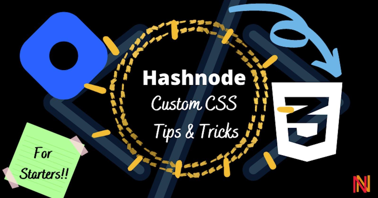 How to customize Hashnode blog with custom CSS