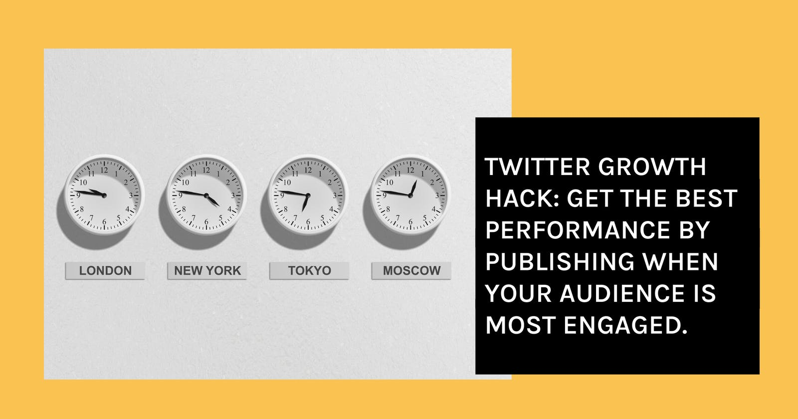 Twitter Growth Hack: Get the best performance by publishing when your audience is most engaged.
