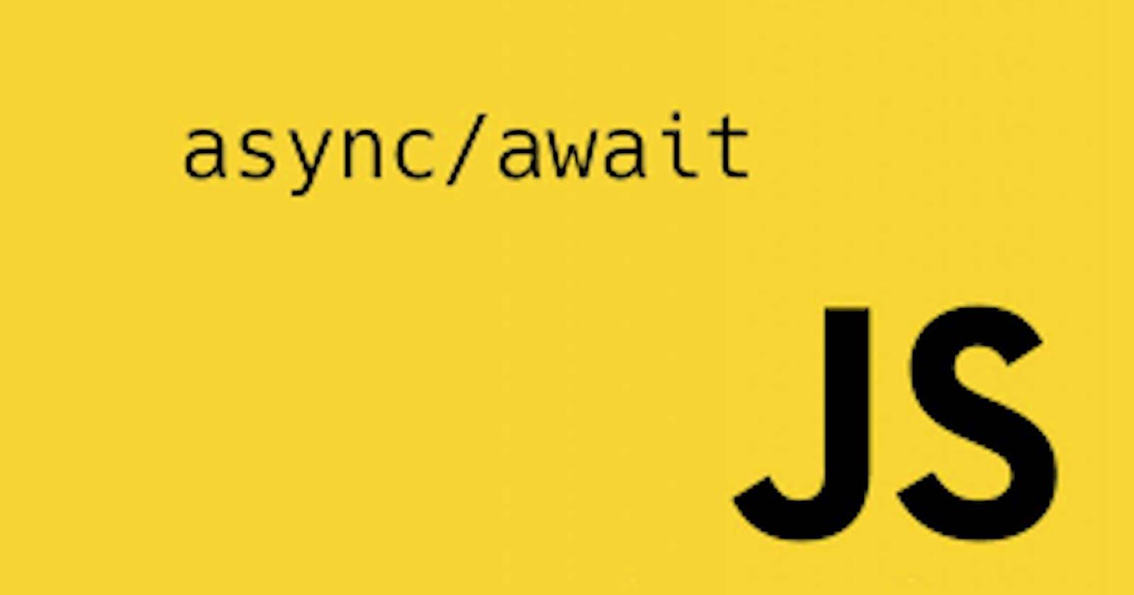 A Taste of Syntactic Sugar with Async/await