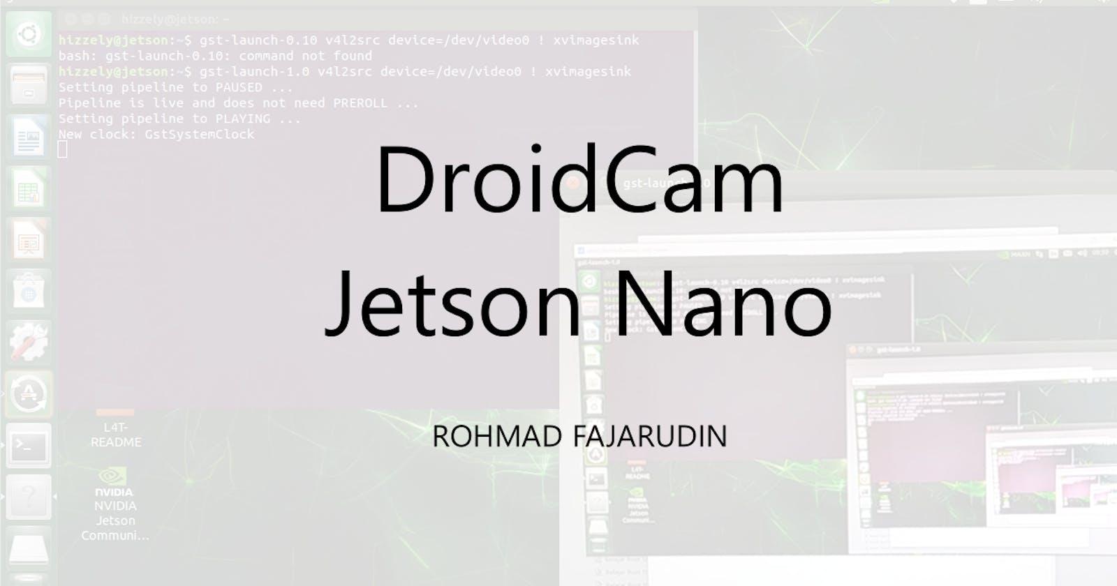 Instalasi DroidCam CLI di Jetson Nano