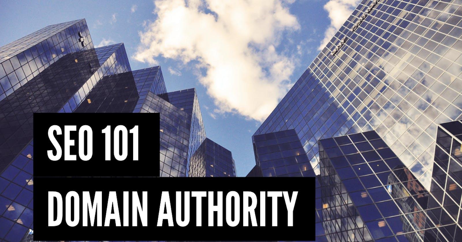 SEO 101: Domain Authority