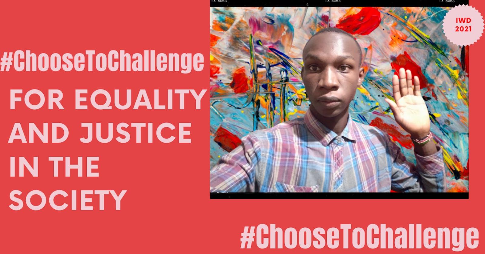 #ChooseToChallenge: Equality In Society 🙋♂️.