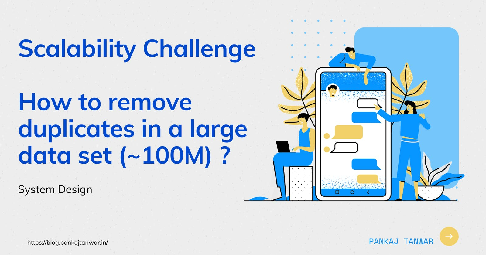 Scalability Challenge : How to remove duplicates in a large data set (~100M) ?