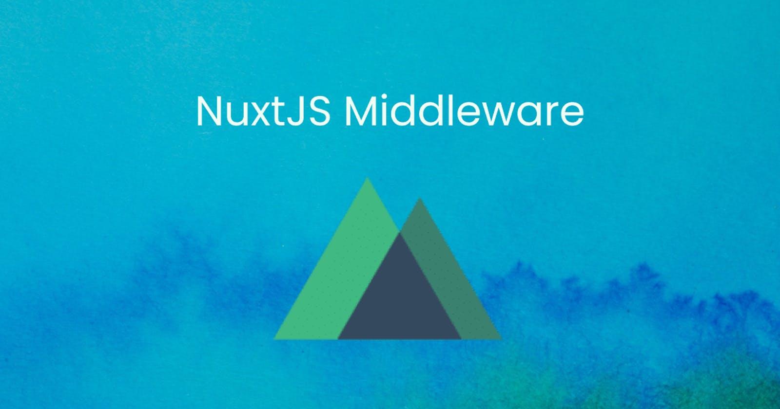 NuxtJS Middleware
