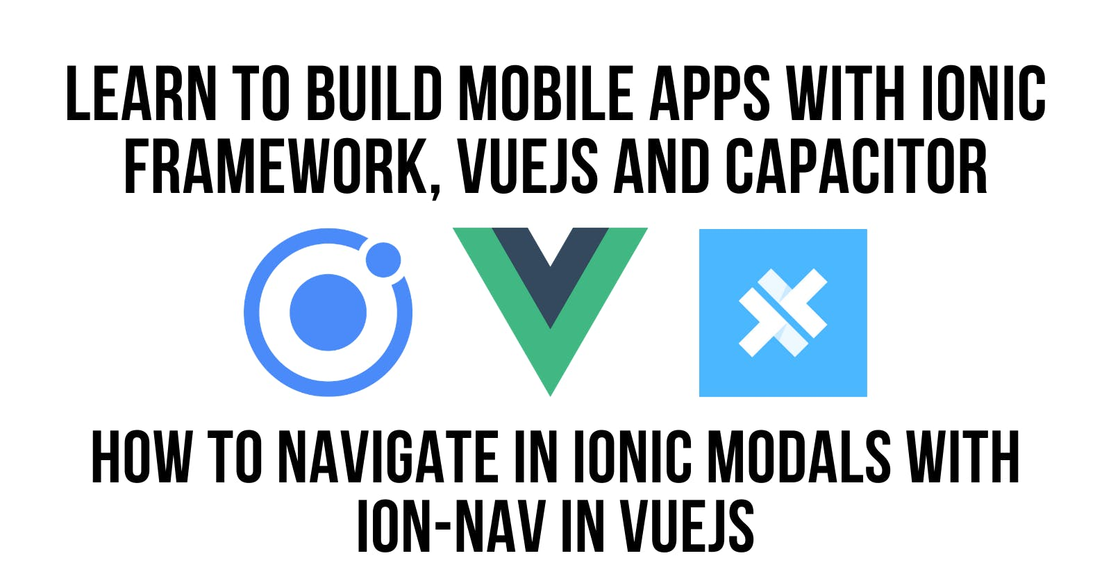 How to Navigate in Ionic Modals with ion-nav in VueJS