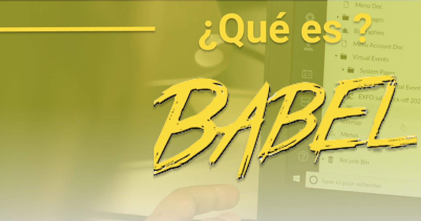 ¿Qué es Babel?