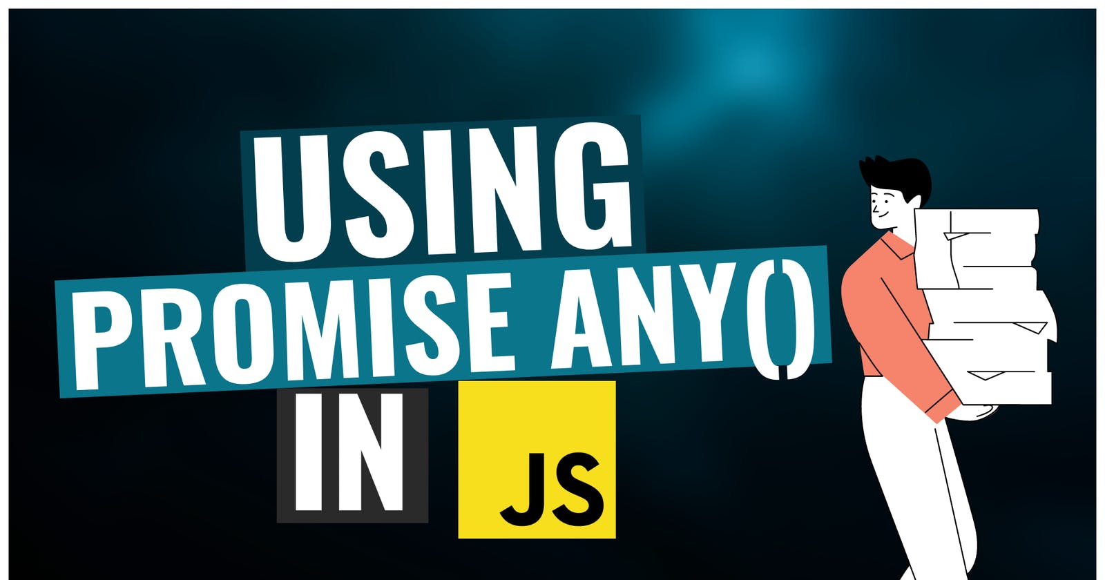 Using Promise.any() in JavaScript