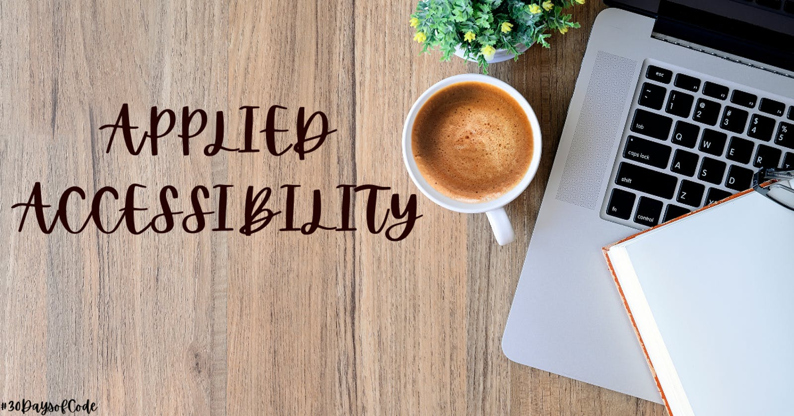 Applied Accessibility