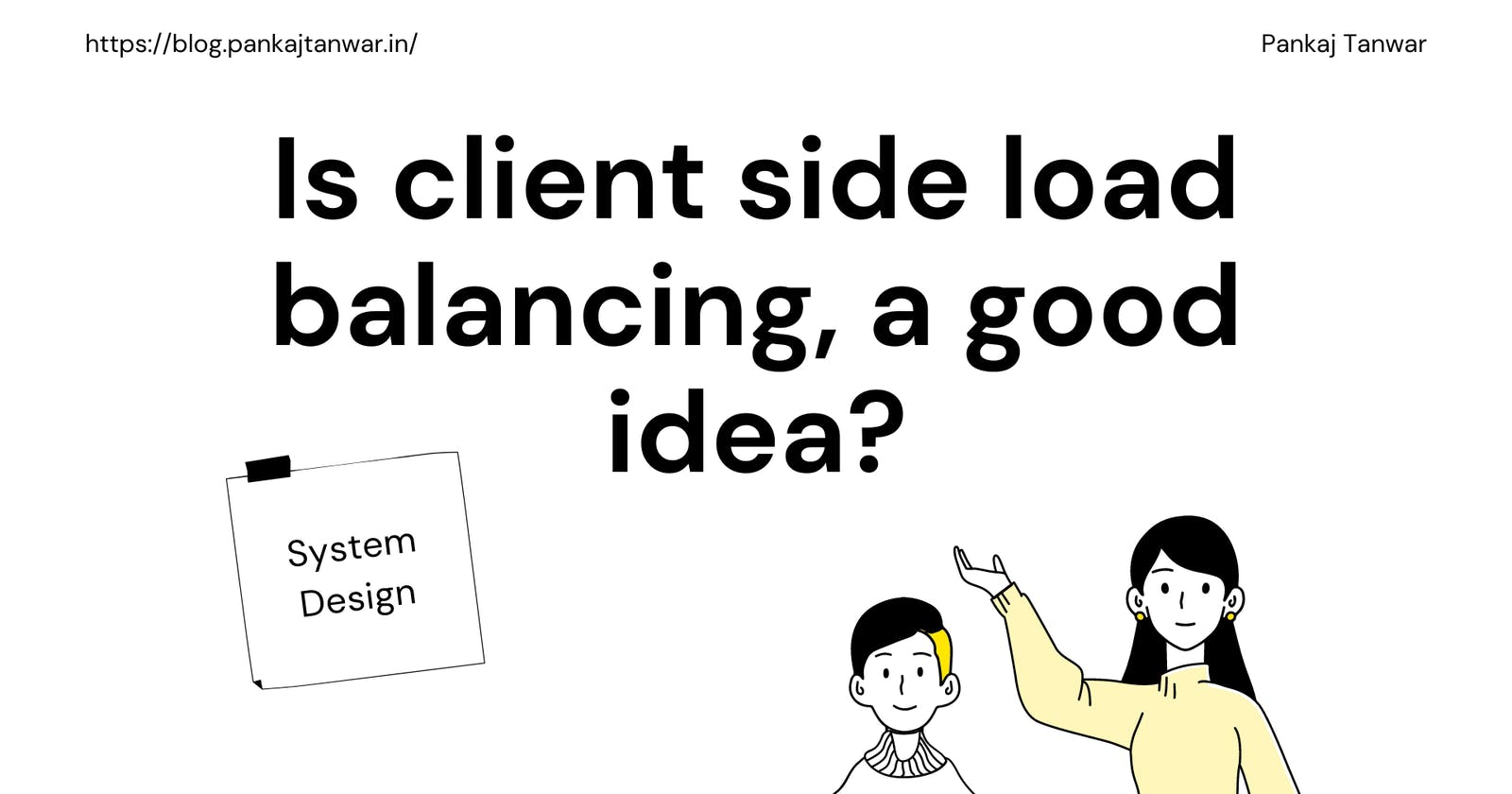 System Design : Is client side load balancing a good idea?