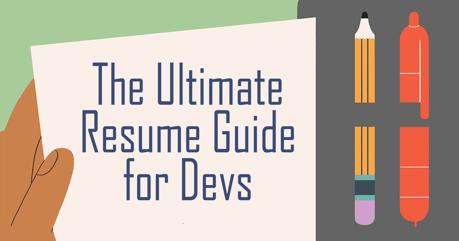 The Ultimate Resume Guide for Developers
