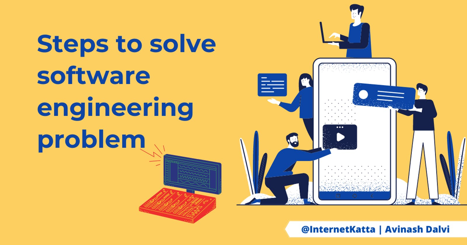Steps to solve software engineering problem