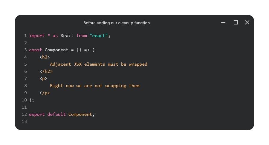 Example component not wrapping adjacent JSX