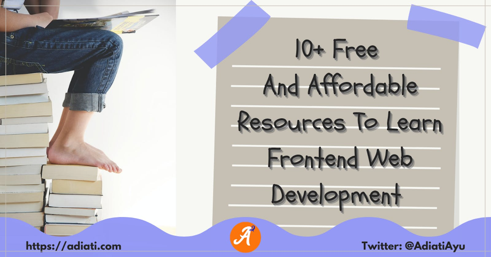 10+ Free And Affordable Resources To Learn Frontend Web Development