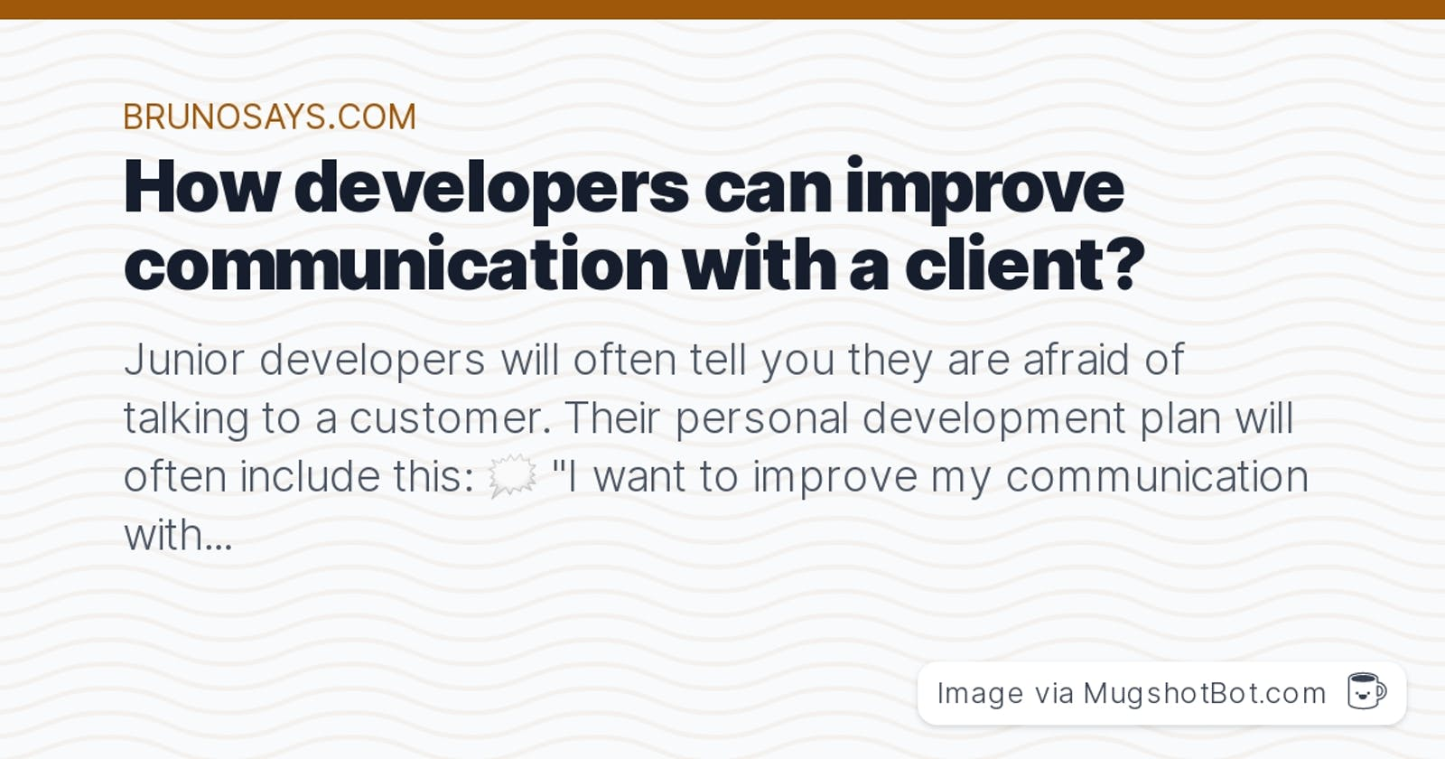 How developers can improve communication with a client?