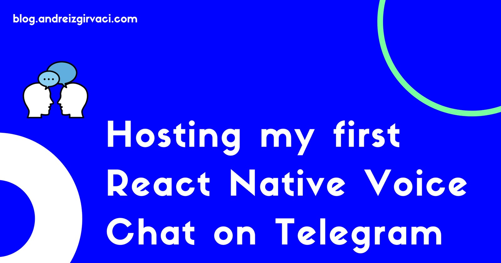 Hosting my first React Native Voice Chat on Telegram