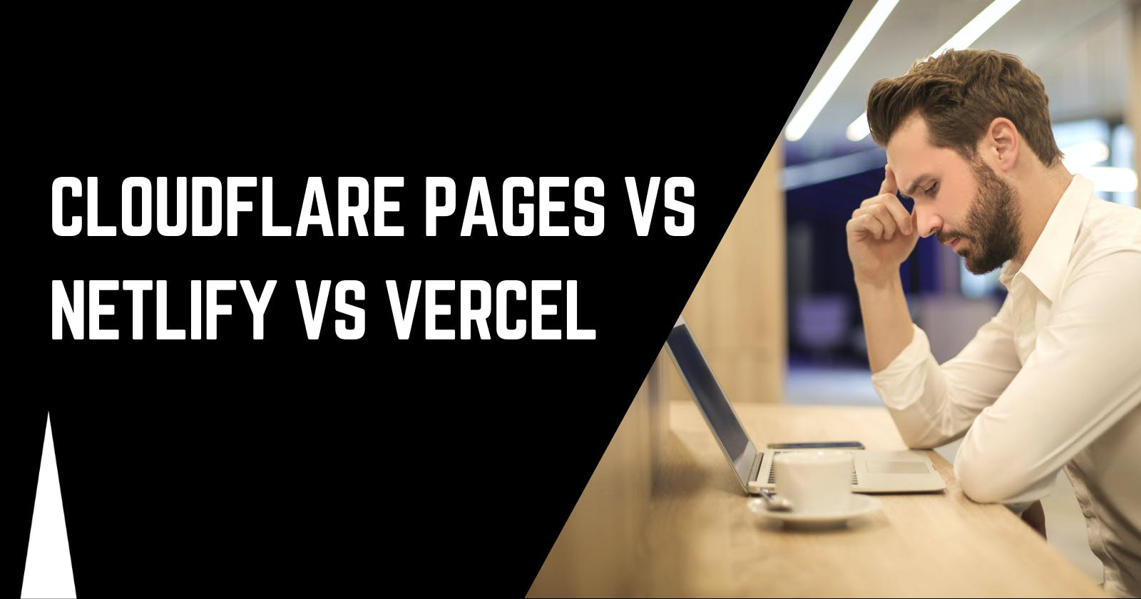Cloudflare Pages vs Netlify vs Vercel. Which free hosting to choose in 2021?