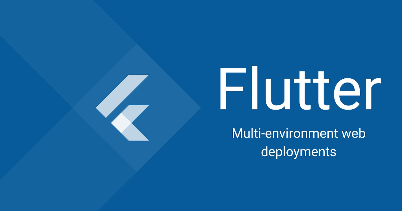 Multi-environment Flutter Deployments using Github Pages