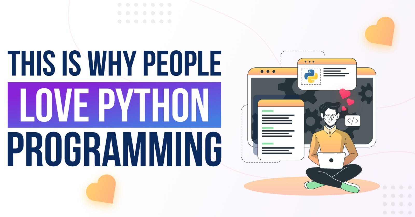 Why Programmers Love Python