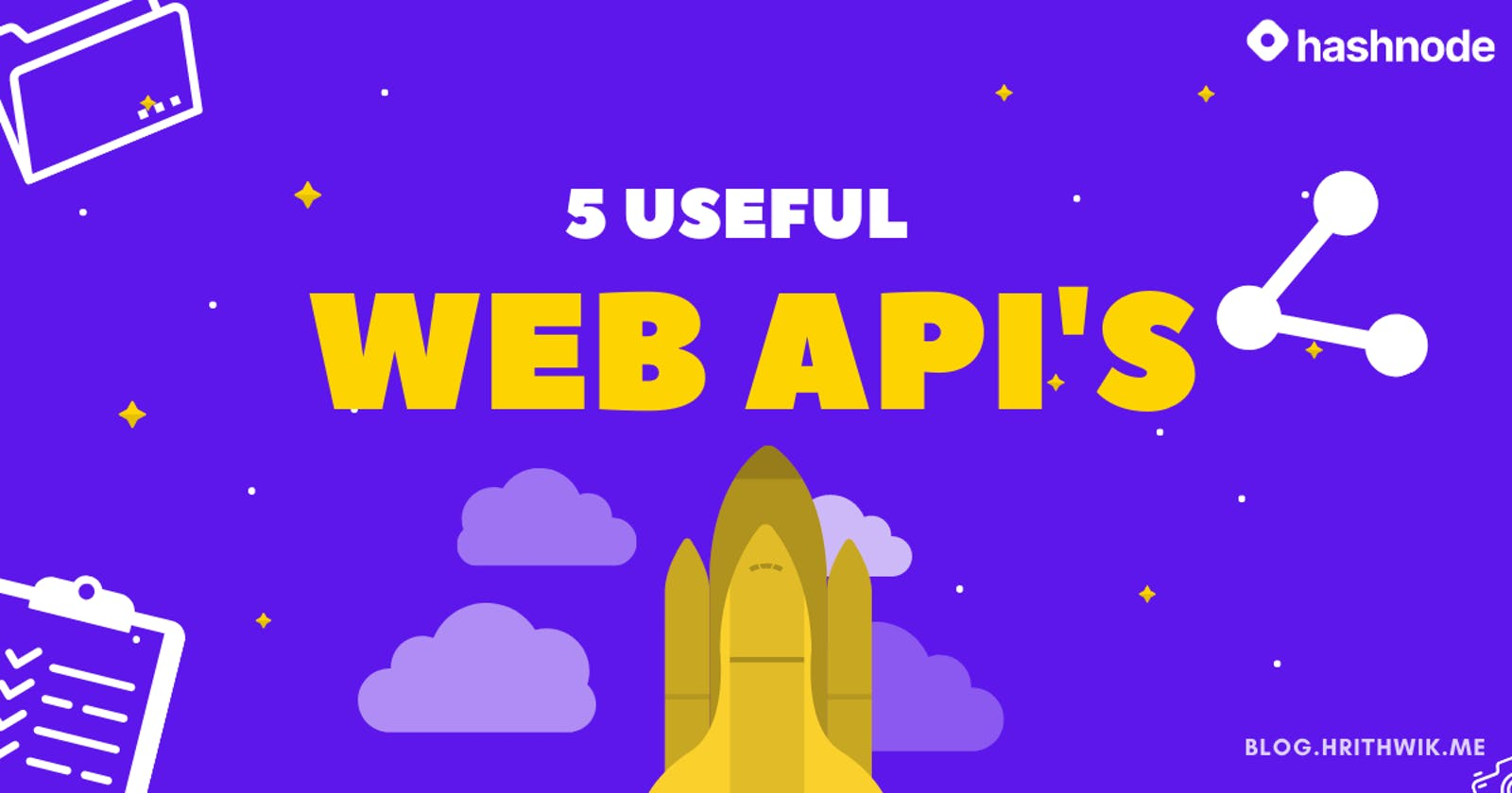 5 Web API's for your Next Project