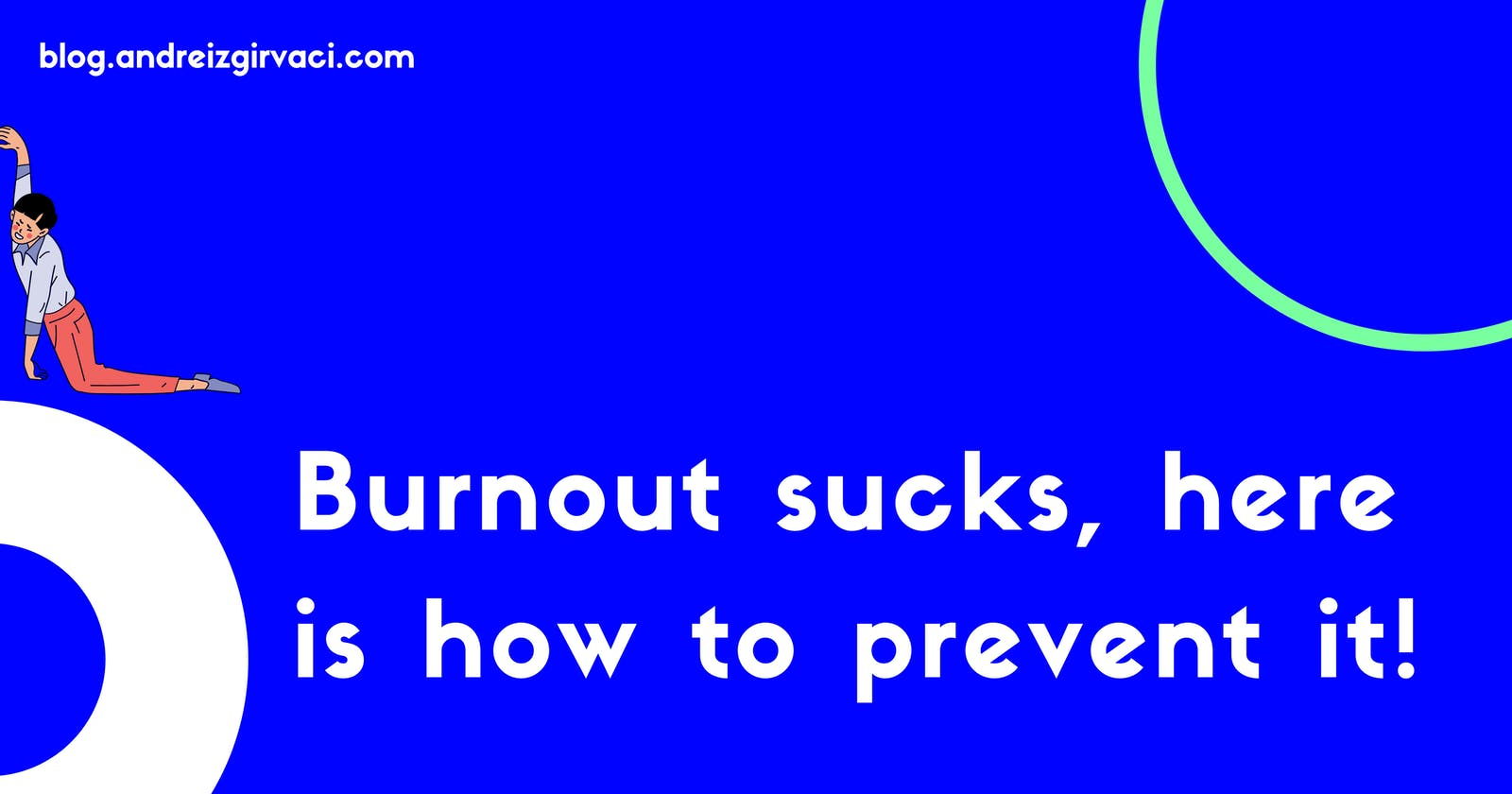 Burnout sucks, here is how to prevent it! 🤯