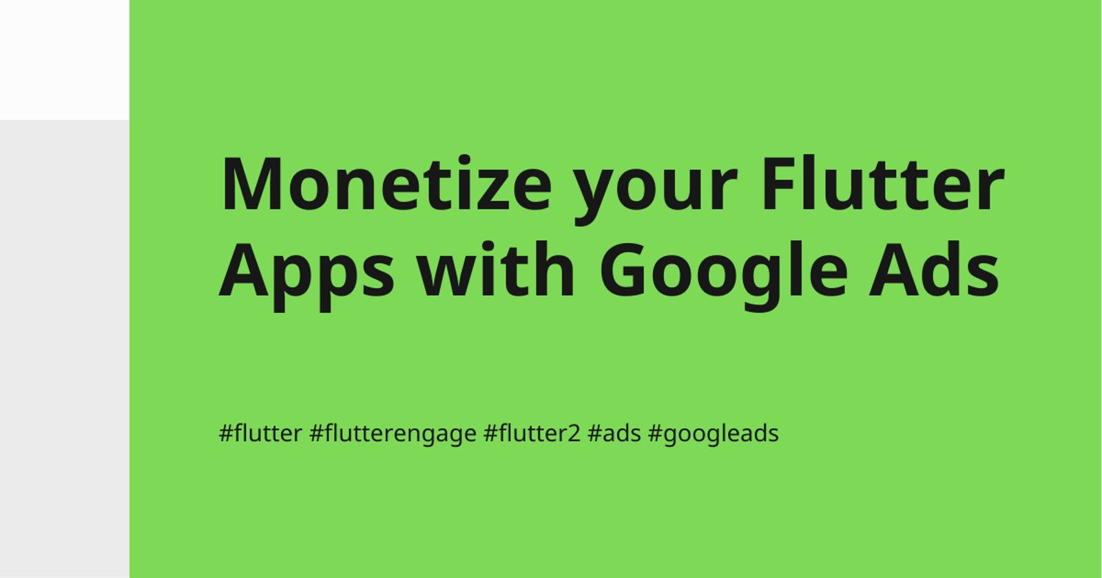 Monetize your Flutter Apps with Google Ads