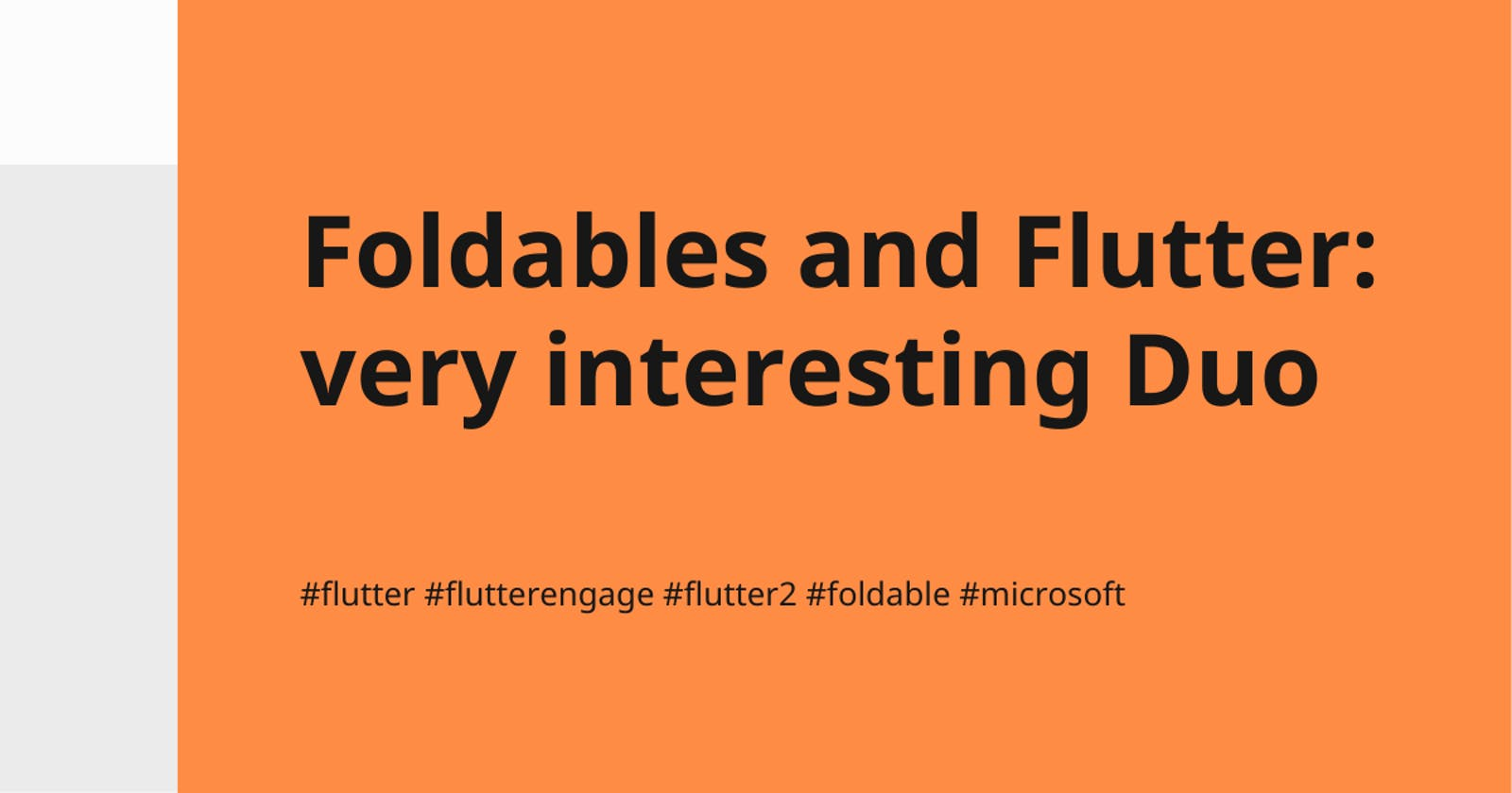 Foldables and Flutter: very interesting Duo
