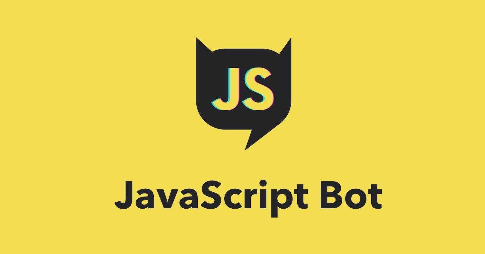 JavaScript Bot