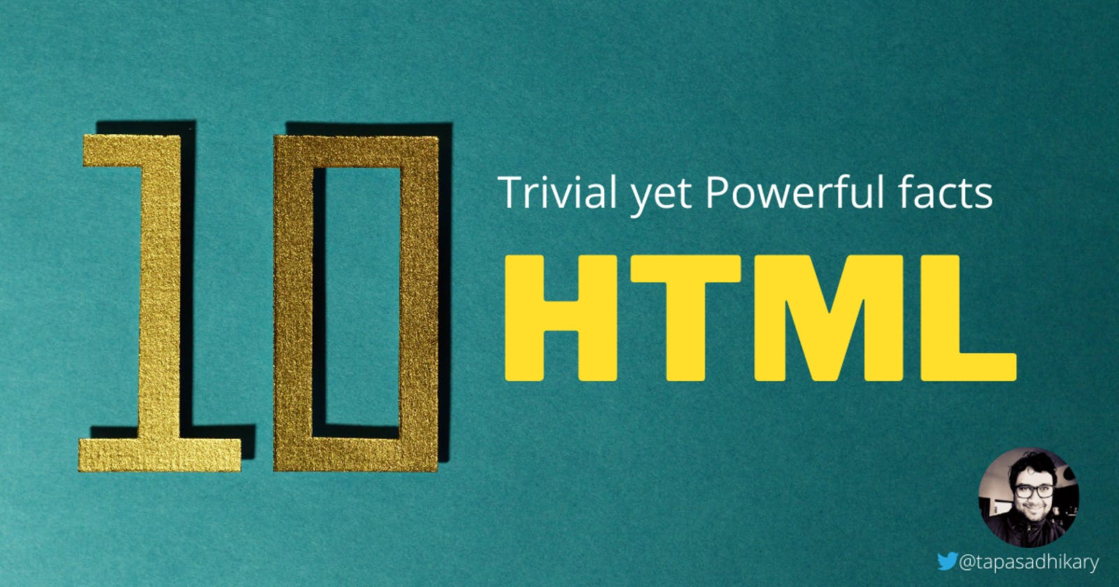 10 trivial yet powerful HTML facts you must know
