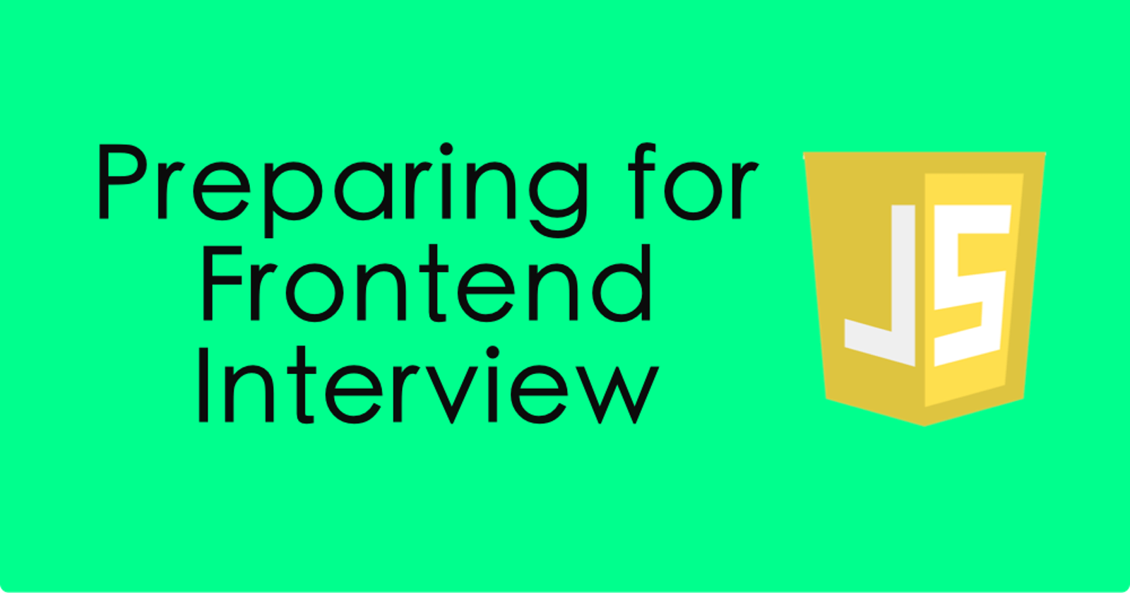 Preparing for Frontend Interview