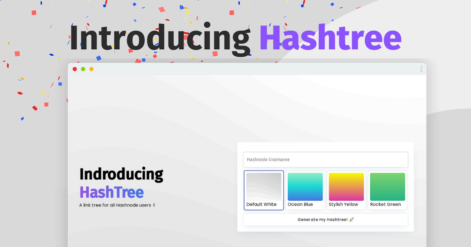 Introducing Hashtree - Link tree for all hashnode users ✌