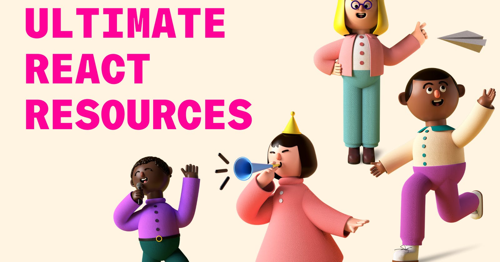Ultimate React Resources