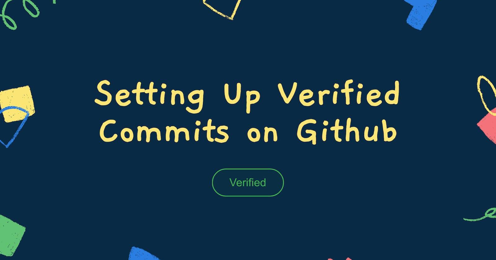 Setting Up Verified Commits On Github