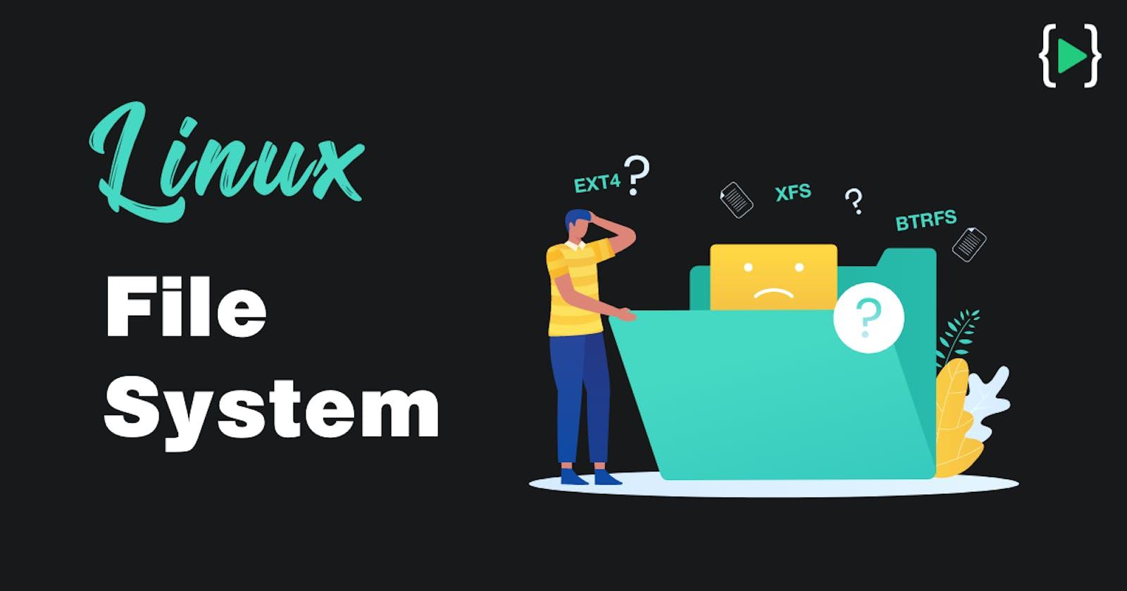 Understanding Linux File Systems - EXT4, XFS, BTRFS