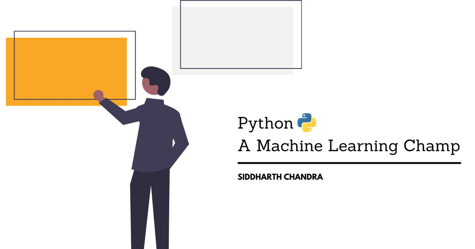 Python - A Machine Learning Champ