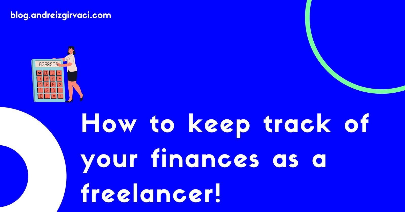 How to keep track of your finances as a freelancer! 💵