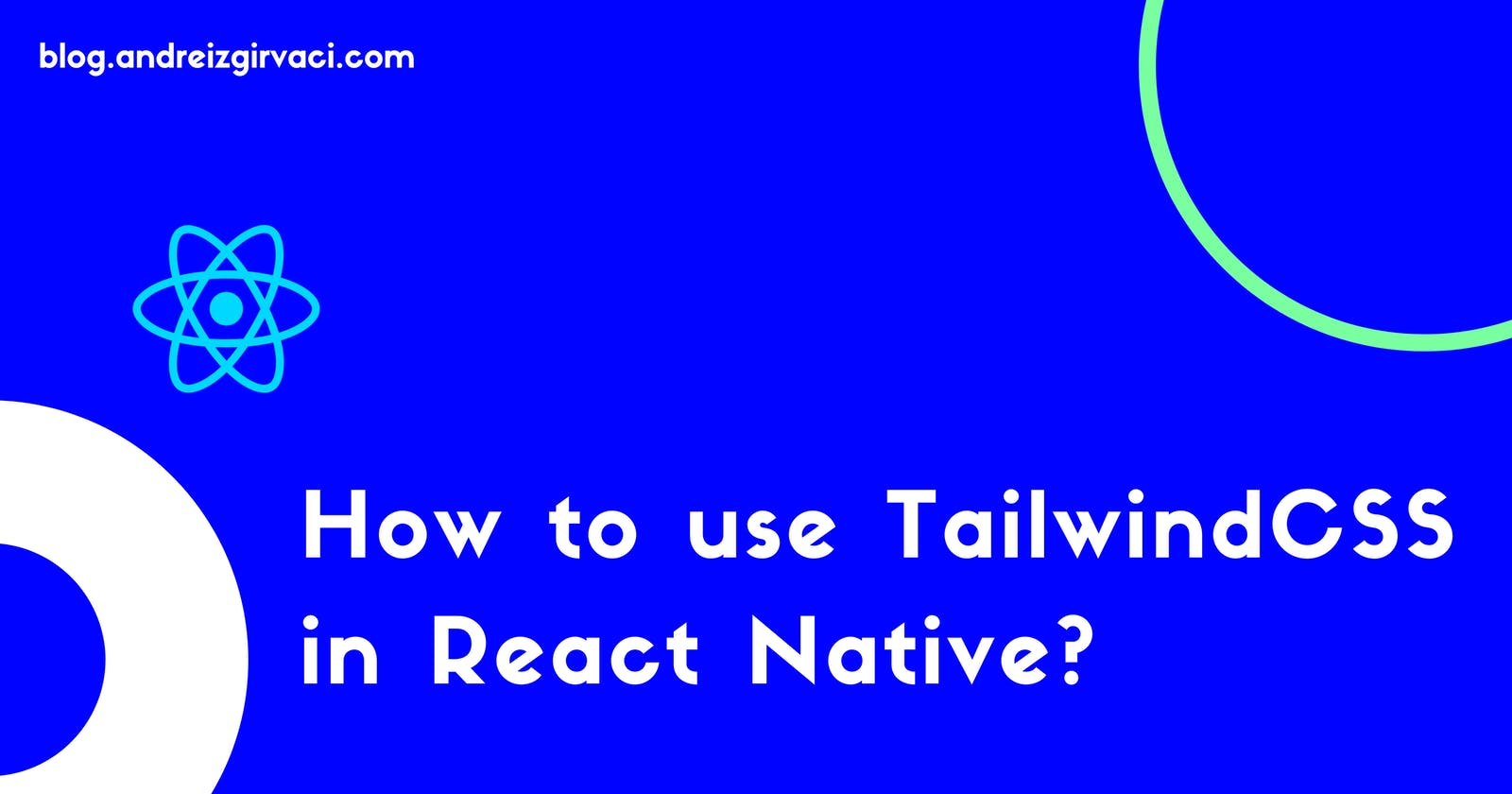 How to use TailwindCSS in React Native? 🦎